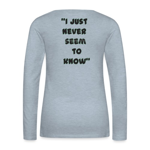 know png - Women's Premium Slim Fit Long Sleeve T-Shirt