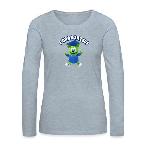 I Graduated! Gummibar (The Gummy Bear) - Women's Premium Slim Fit Long Sleeve T-Shirt