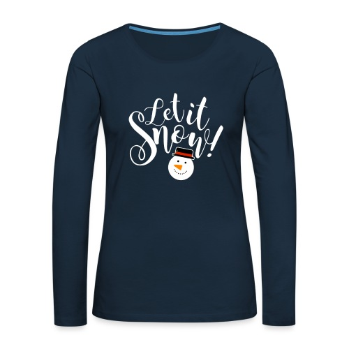 Let It Snow - Holiday Design - Women's Premium Slim Fit Long Sleeve T-Shirt