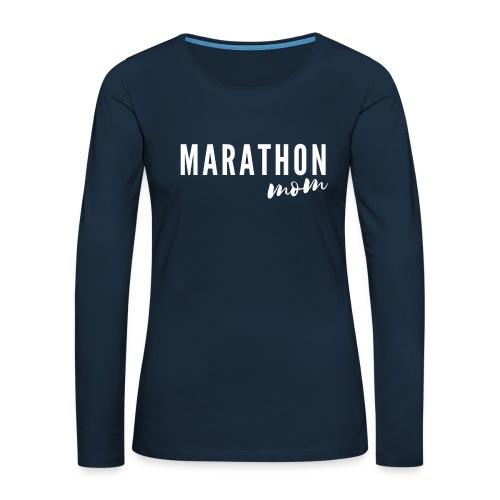 Marathon Mom - Women's Premium Slim Fit Long Sleeve T-Shirt