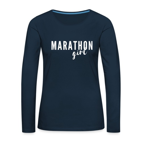 Marathon Girl - Women's Premium Slim Fit Long Sleeve T-Shirt