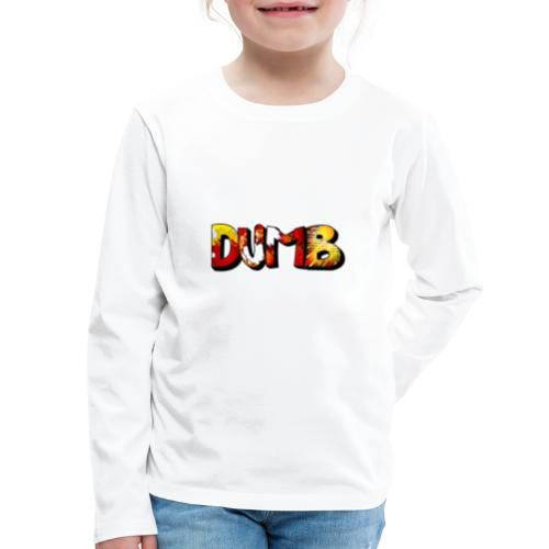 DUMB MERCH - Kids' Premium Long Sleeve T-Shirt