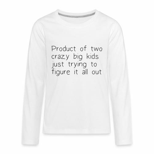 The product - Kids' Premium Long Sleeve T-Shirt