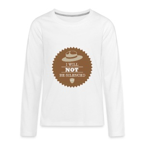 Not be Silenced - Kids' Premium Long Sleeve T-Shirt