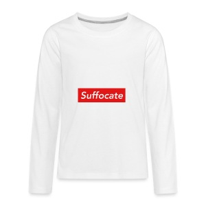 Suffocate - Kids' Premium Long Sleeve T-Shirt