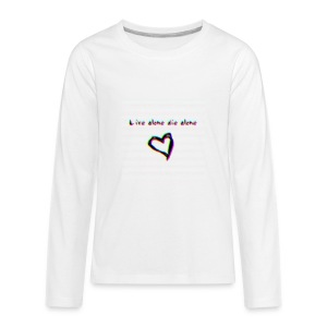 Lil Manny Live Alone Die Alone - Kids' Premium Long Sleeve T-Shirt