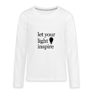 Let Your Light Inspire Sports Tank (black font) - Kids' Premium Long Sleeve T-Shirt