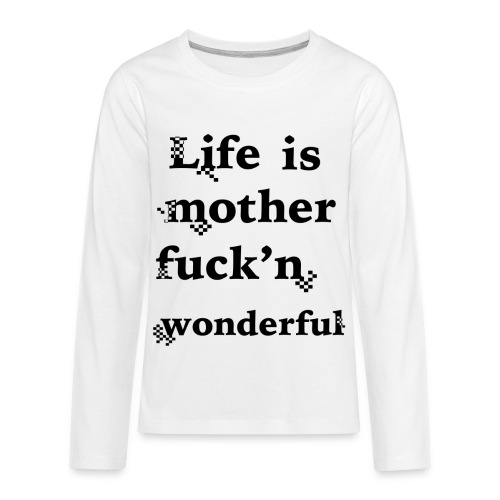 wonderful life - Kids' Premium Long Sleeve T-Shirt