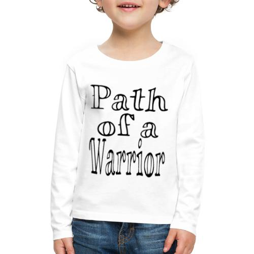 Path of a Warrior (White) - Kids' Premium Long Sleeve T-Shirt