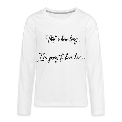 longloveher - Kids' Premium Long Sleeve T-Shirt