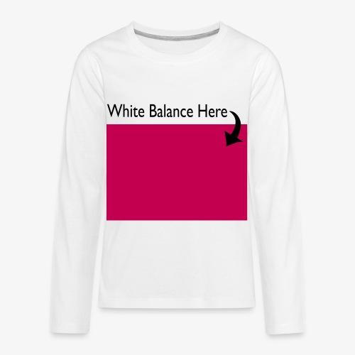 White Balance - Kids' Premium Long Sleeve T-Shirt