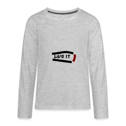 Live It - Kids' Premium Long Sleeve T-Shirt