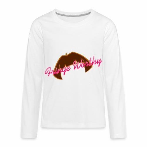 Fringe Worthy - Kids' Premium Long Sleeve T-Shirt