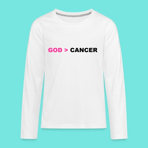 GOD IS GREATER THAN CANCER - Kids' Premium Long Sleeve T-Shirt