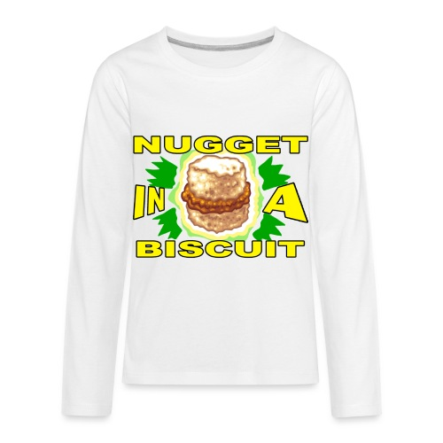 NUGGET in a BISCUIT - Kids' Premium Long Sleeve T-Shirt