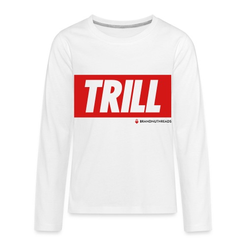 trill red iphone - Kids' Premium Long Sleeve T-Shirt
