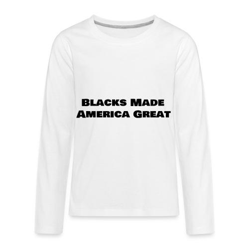 (blacks_made_america) - Kids' Premium Long Sleeve T-Shirt