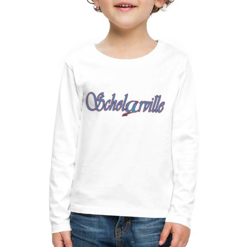 Welcome To Scholarville - Kids' Premium Long Sleeve T-Shirt