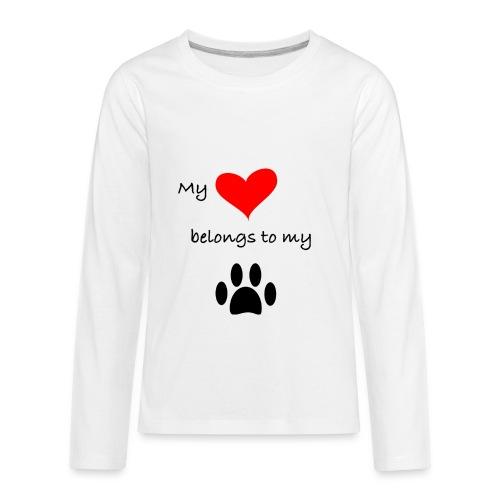 Dog Lovers shirt - My Heart Belongs to my Dog - Kids' Premium Long Sleeve T-Shirt