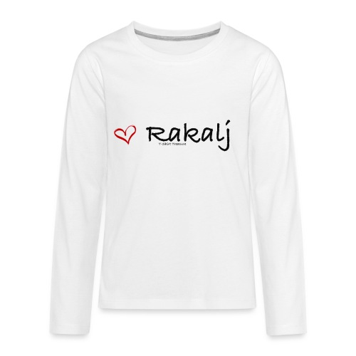 I love Rakalj - Kids' Premium Long Sleeve T-Shirt