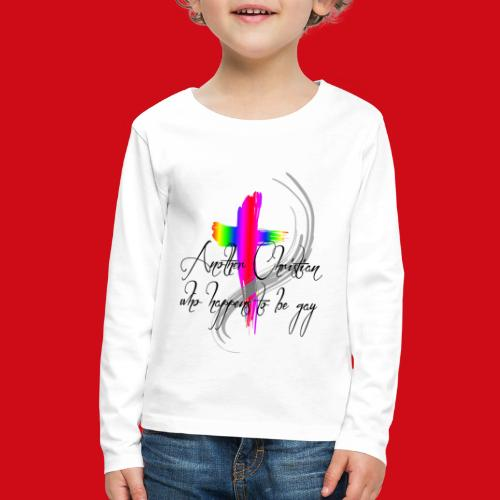 Another Gay Christian - Kids' Premium Long Sleeve T-Shirt