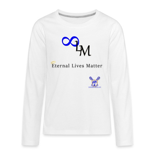 Eternal Lives Matter - Kids' Premium Long Sleeve T-Shirt