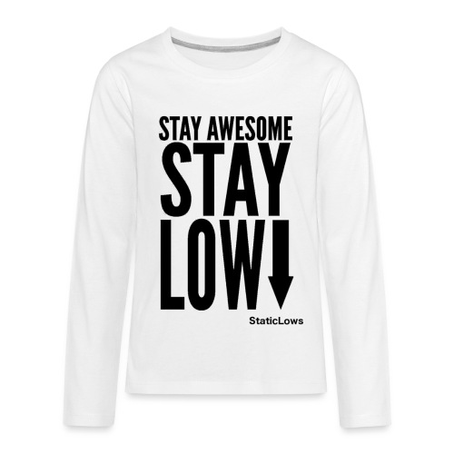 Stay Awesome - Kids' Premium Long Sleeve T-Shirt