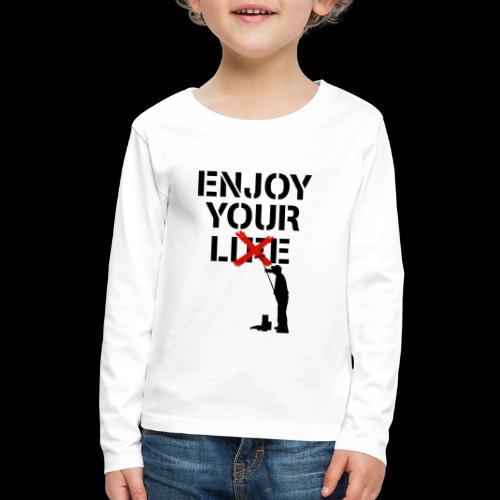 Enjoy Your Lie [Life] Street Art - Kids' Premium Long Sleeve T-Shirt