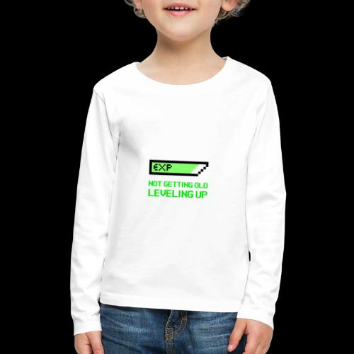 Not Getting Old - Leveling Up - Kids' Premium Long Sleeve T-Shirt
