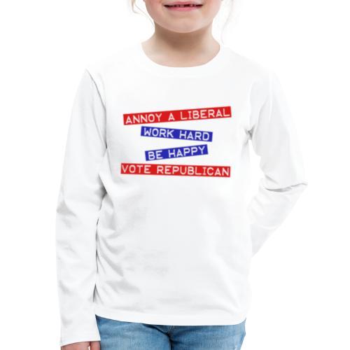 ANNOY A LIBERAL - Kids' Premium Long Sleeve T-Shirt