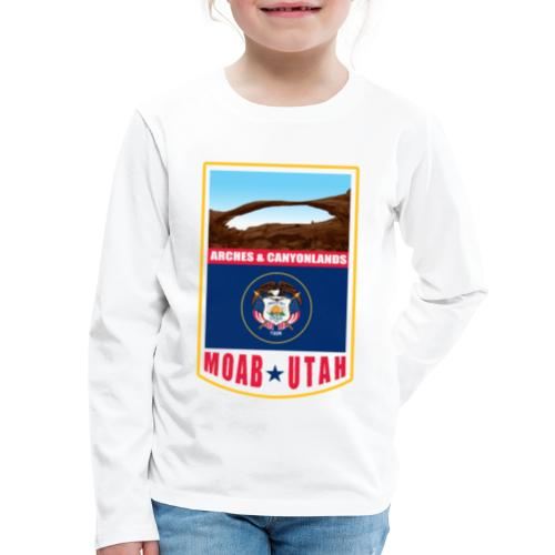 Utah - Moab, Arches & Canyonlands - Kids' Premium Long Sleeve T-Shirt