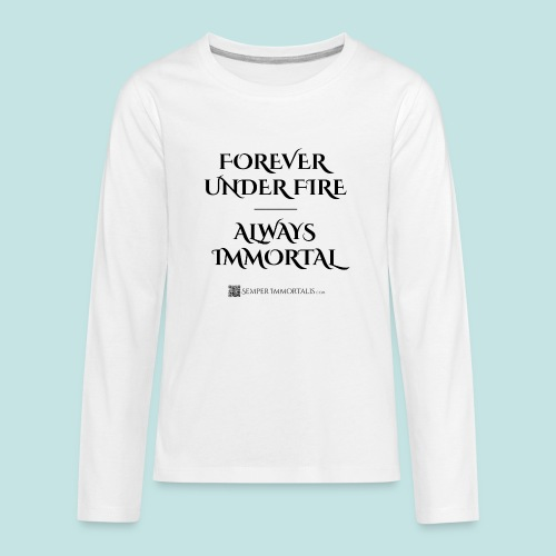 Always Immortal (black) - Kids' Premium Long Sleeve T-Shirt