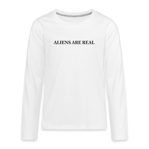 Aliens are Real - Kids' Premium Long Sleeve T-Shirt