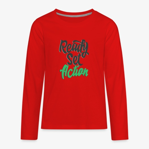 Ready.Set.Action! - Kids' Premium Long Sleeve T-Shirt