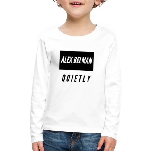 Quietly - Kids' Premium Long Sleeve T-Shirt