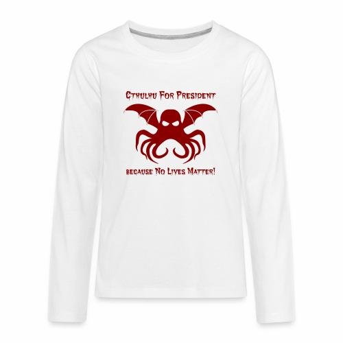 Cthulhu For President - Kids' Premium Long Sleeve T-Shirt