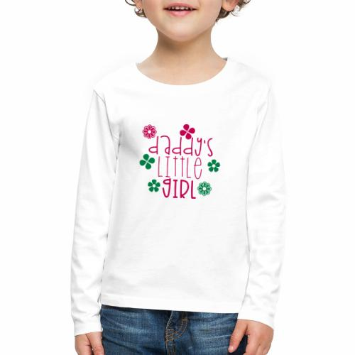 DADDY'S LITTLE GIRL - Kids' Premium Long Sleeve T-Shirt