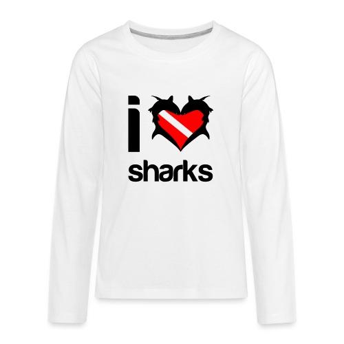 I Love Sharks - Kids' Premium Long Sleeve T-Shirt