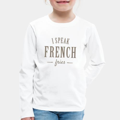 french fries - Kids' Premium Long Sleeve T-Shirt