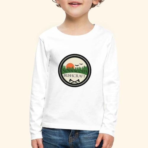 Nova Scotia Bushcraft - Kids' Premium Long Sleeve T-Shirt
