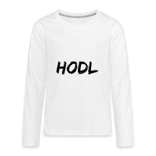 HODL - Kids' Premium Long Sleeve T-Shirt