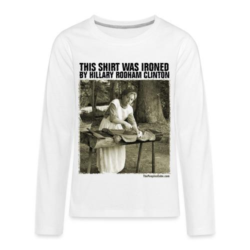 Ironed By Hillary - Kids' Premium Long Sleeve T-Shirt