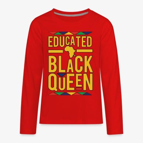 Dashiki Educated BLACK Queen - Kids' Premium Long Sleeve T-Shirt