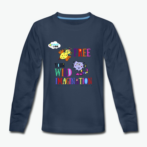 LOLAS LAB FREE YOUR WILD IMAGINATION TEE - Kids' Premium Long Sleeve T-Shirt