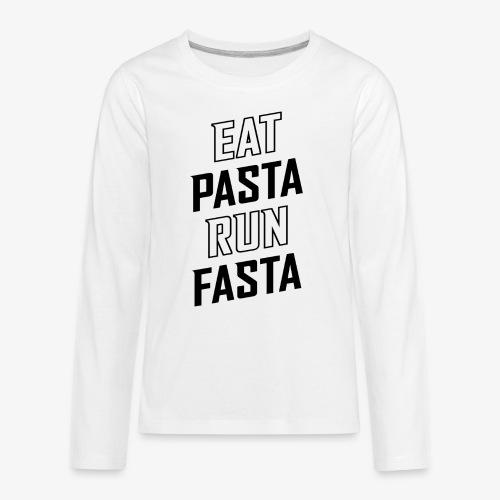 Eat Pasta Run Fasta v2 - Kids' Premium Long Sleeve T-Shirt