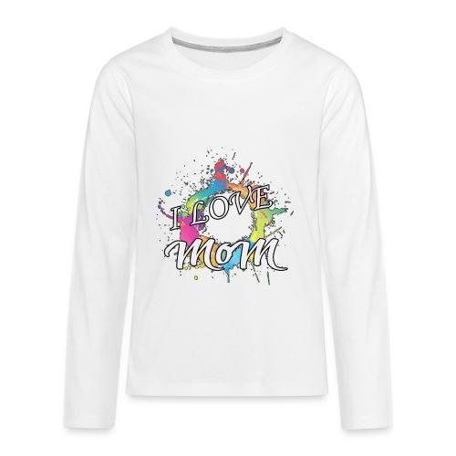 ILM I Love MoM - Kids' Premium Long Sleeve T-Shirt