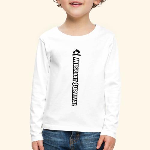 Muskrat Survival Tall - Kids' Premium Long Sleeve T-Shirt