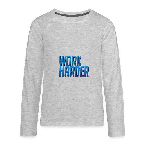 Work Harder - Kids' Premium Long Sleeve T-Shirt