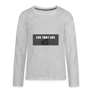 Life That Life - Kids' Premium Long Sleeve T-Shirt
