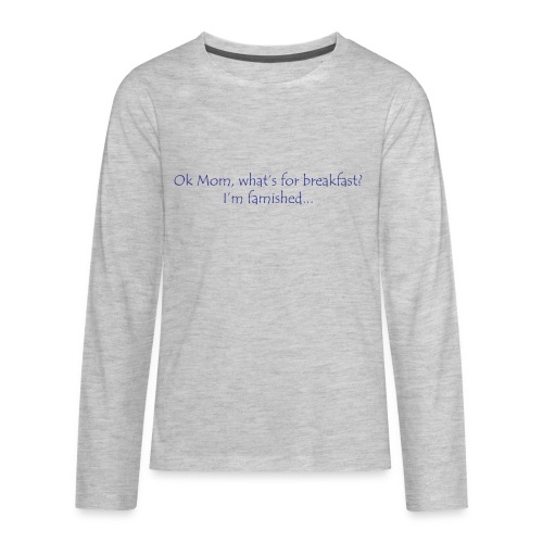 Ok Mom... - Kids' Premium Long Sleeve T-Shirt